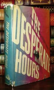 Hayes, Joseph THE DESPERATE HOURS  1st Edition 1st Printing