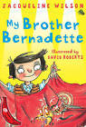 My Brother Bernadette: Red Banana by Jacqueline Wilson (Paperback, 2011)
