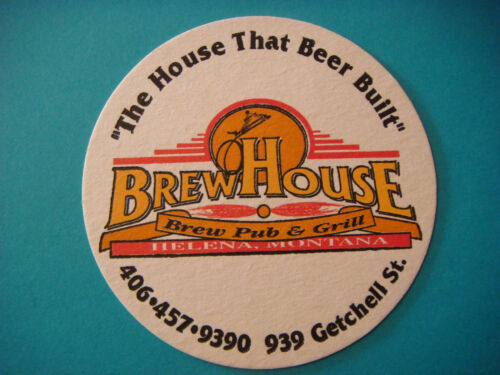 Beer Coaster ~ BrewHouse Brew Pub /& Grill ~ Helena MONTANA ** Open 1997-2004