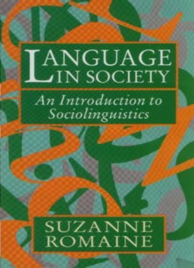 Language in Society: An Introduction to Sociolinguistics By Suz .9780198751342