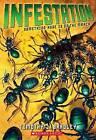Infestation by Timothy J Bradley (Paperback / softback)