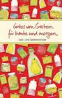 Gutes von Gestern für heute und morgen (2014, Gebundene Ausgabe)