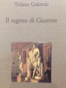 Il-Segreto-Di-Cicerone-Tiziano-Colombi