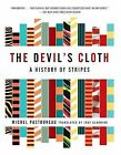Devil'S Cloth, the by PASTOUREAU (Paperback / softback, 2003)