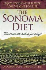 The Sonoma Diet: Trimmer Waist, Better Health in Just 10 Days!, Connie Guttersen