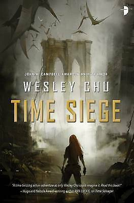 Time Siege by Wesley Chu (Paperback, 2016)