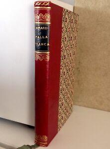 Gustavo AIMARD - PALLA FRANCA - trad. dal francese di Ezio Colombo - Milano 1886