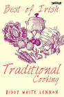 Best of Irish Traditional Cooking by Biddy White Lennon (Paperback, 2002)