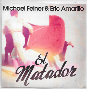 MICHAEL-FEINER-amp-ERIC-AMARILLO-El-matador-Promo-CD-SINGLE-3TR-Euro-House-2011