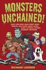 Monsters Unchained!: Over 1,000 Drop-dead Funny Jokes, Riddles, and Poems About Scary, Slimy, Slithery, Spooky, Slobbery Creatures by Richard Lederer (Paperback, 2014)