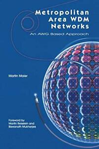 Metropolitan-Area-WDM-Networks-An-AWG-Based-Approach-by-Maier-Martin-New