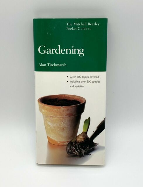 Pocket Guides to Gardening Ser.: The Mitchell Beazley Pocket Guide to...
