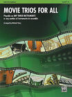Movie Trios for All: Cello/String Bass: Playable on Any Three Instruments or Any Number of Instruments in Ensemble, Level 1-4 by Alfred Publishing Co., Inc. (Paperback / softback, 2009)