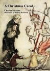 A Christmas Carol: Fully Illustrated by Dickens (Paperback / softback, 2015)