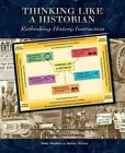 Thinking Like a Historian Rethinking History Instruction 9780870204388 Mandell