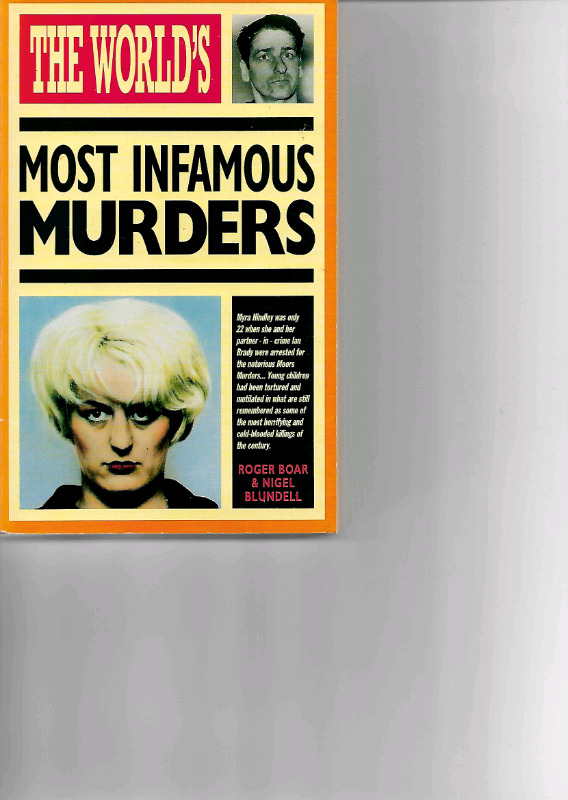 The World's Most Infamous Murders_Boar & Blundell