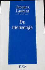 Jacques Laurent DU MENSONGE 1993
