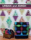 Urban and Amish: Classic Quilts and Modern Updates by Myra Harder (Paperback, 2014)