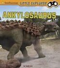 Ankylosaurus by Sally Lee (Hardback, 2014)