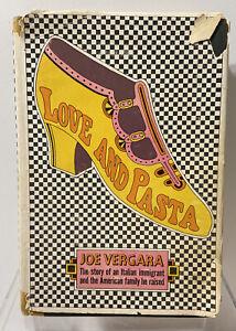 Vintage book Joe Vergara  Love and Pasta First Edition 1968 Italian immigrant