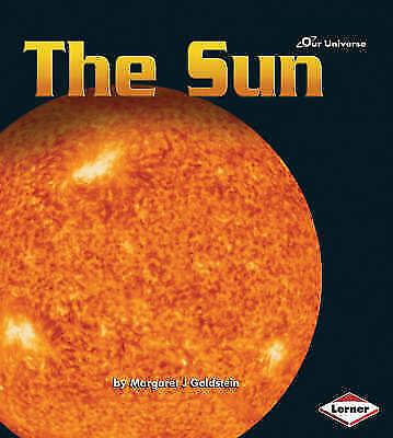 1 of 1 - Our Universe: The Sun (Our Universe Series),Margaret Goldstein,New Book mon00001