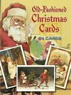 Old-Fashioned Christmas Postcards: 24 Full-Colour Ready-to-Mail Cards by Dover Publications Inc. (Miscellaneous print, 2003)