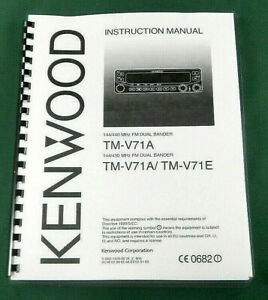 Details about Kenwood TM-V71A/E Instruction Manual - Premium Card Stock  Covers & 28 LB Paper!