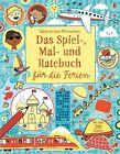 Das Spiel-, Mal- und Ratebuch für die Ferien von Rebecca Gilpin, James Maclaine und Lucy Bowman (2013, Taschenbuch)