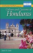 Culture and Customs of Honduras (Culture and Customs of Latin America-ExLibrary