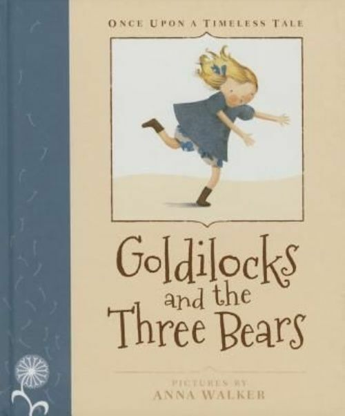 (Good)-Once Upon a Timeless Tale: Goldilocks and the Three Bears (Hardcover)--19