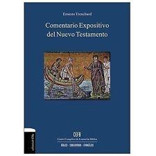NEW - Comentario expositivo del nuevo testamento (Spanish Edition)