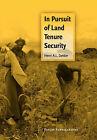In Pursuit of Land Tenure Security by Henri A.L. Dekker (Paperback, 1999)