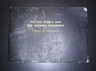 The Pipe Fitters and Pipe Welders Handbook