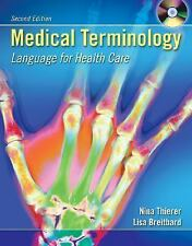 Medical Terminology: Language for Health Care with Student CD-ROM and English ..