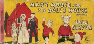 ENID-BLYTON-MARY-MOUSE-AND-THE-DOLL-039-S-HOUSE-1ST-FIRST-EDITION-1942-VERY-RARE