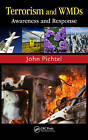Terrorism and WMDs: Awareness and Response by John Pichtel (Hardback, 2011)