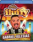 Gabriel Iglesias Aloha Fluffy 0032429128461 Blu Ray P H