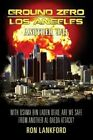 Ground Zero - Los Angeles: Another 9/11 by Ron Lankford (Paperback / softback, 2013)