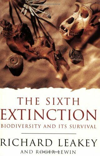 The Sixth Extinction: Biodiversity and Its Survival By Richard  .9781857994735
