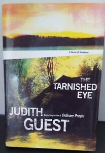The-Tarnished-Eye-Judith-Guest-Best-Selling-Author-2004-Hardcover