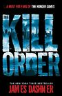 Maze Runner Prequel: The Kill Order von James Dashner (2013, Taschenbuch)