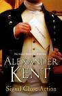 Signal Close Action: (Richard Bolitho: Book 14) by Alexander Kent (Paperback, 2006)