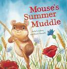 Mouse's Summer Muddle by Anita Loughrey (Hardback, 2012)