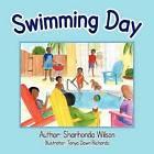 Swimming Day by Sharhonda Wilson (Paperback, 2011)