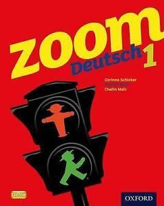 Zoom-Deutsch-1-Student-Book-by-Schicker-Corinna-Waltl-Marcus-Malz-Chalin-Pap