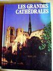 Livre Les grandes cathédrales du Monde /A7