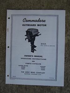 1961 Commodore 10 HP 103201 Outboard Owner Manual Parts Catalog MORE IN STORE U
