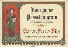 ETIQUETTE / BOURGOGNE PASSETOUGRAIN / CORON PERE ET FILS BEAUNE