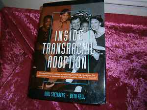 Inside-Transracial-Adoption-Gail-Steinberg-HC-DJ-Book-English-2000-brand-new