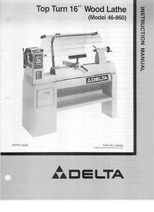 Delta 46 860 Top Turn 16 Quot Wood Lathe Instruction Manual Ebay